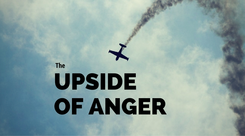 The Upside of Anger